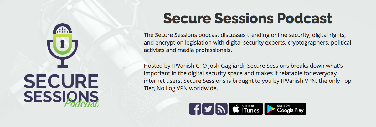 IPVanish secure sessions podcast