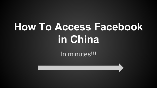 How to access Facebook from China