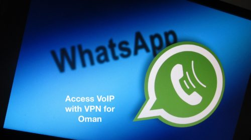 Access VoIP with VPN for Oman