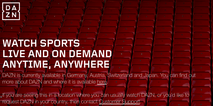 DAZN blocked outside Germany, Austria, Switzerland and Japan
