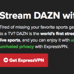 Express VPN for DAZN